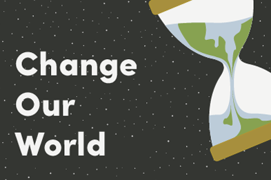 Change Our World: Get Involved! » Students' Union Blog