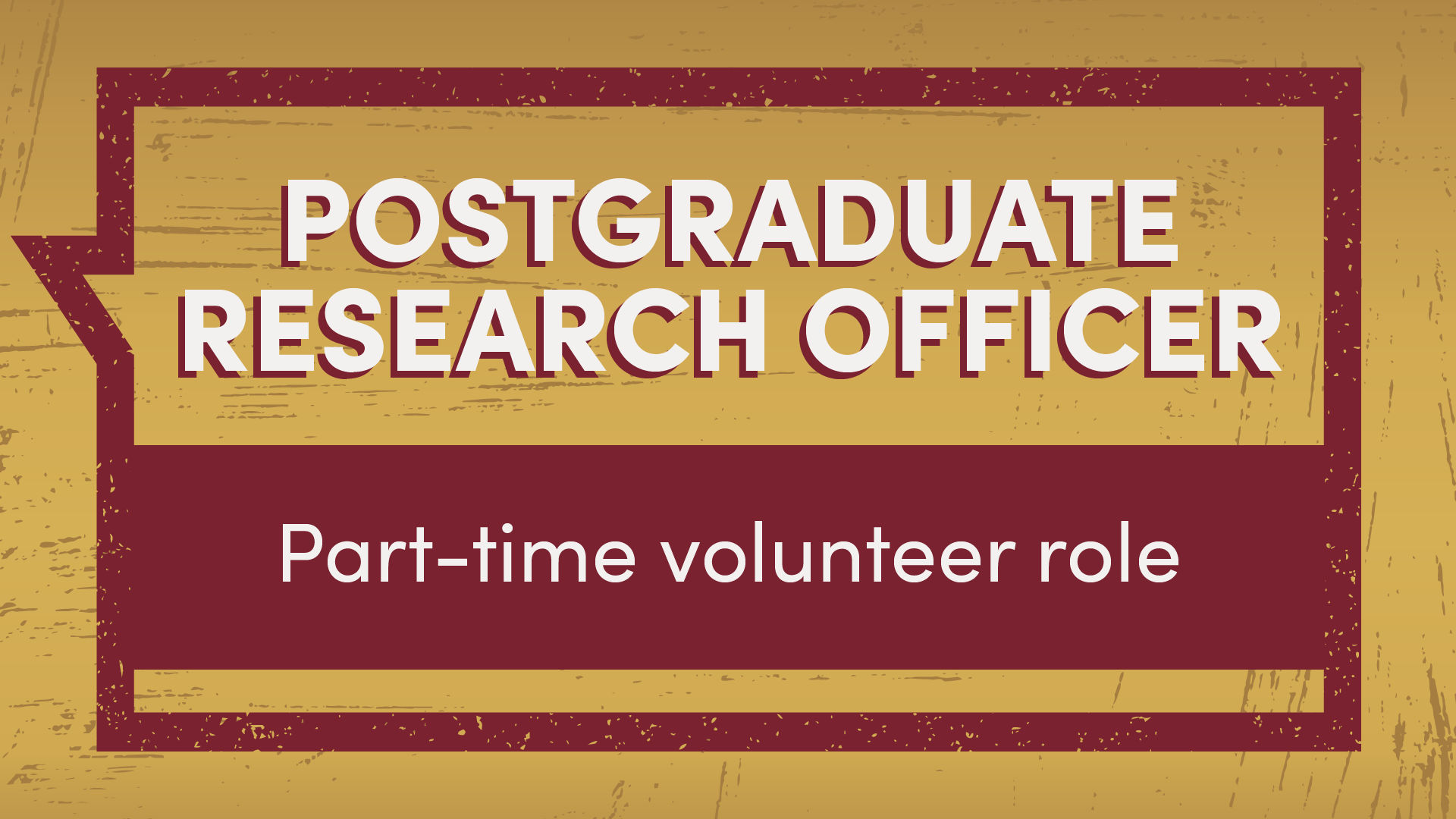Postgraduate Research Officer part-time volunteer role