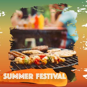 Summer Festival BBQs