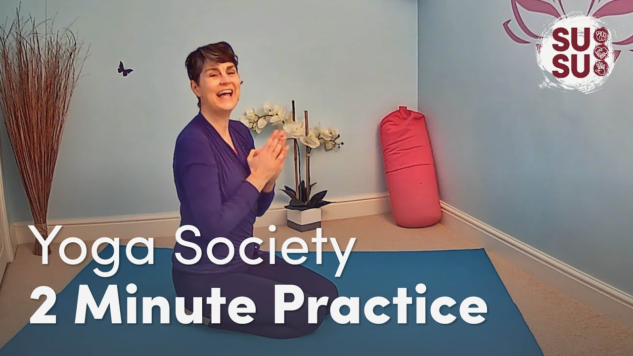 YogaSoc 2 Minute Practice