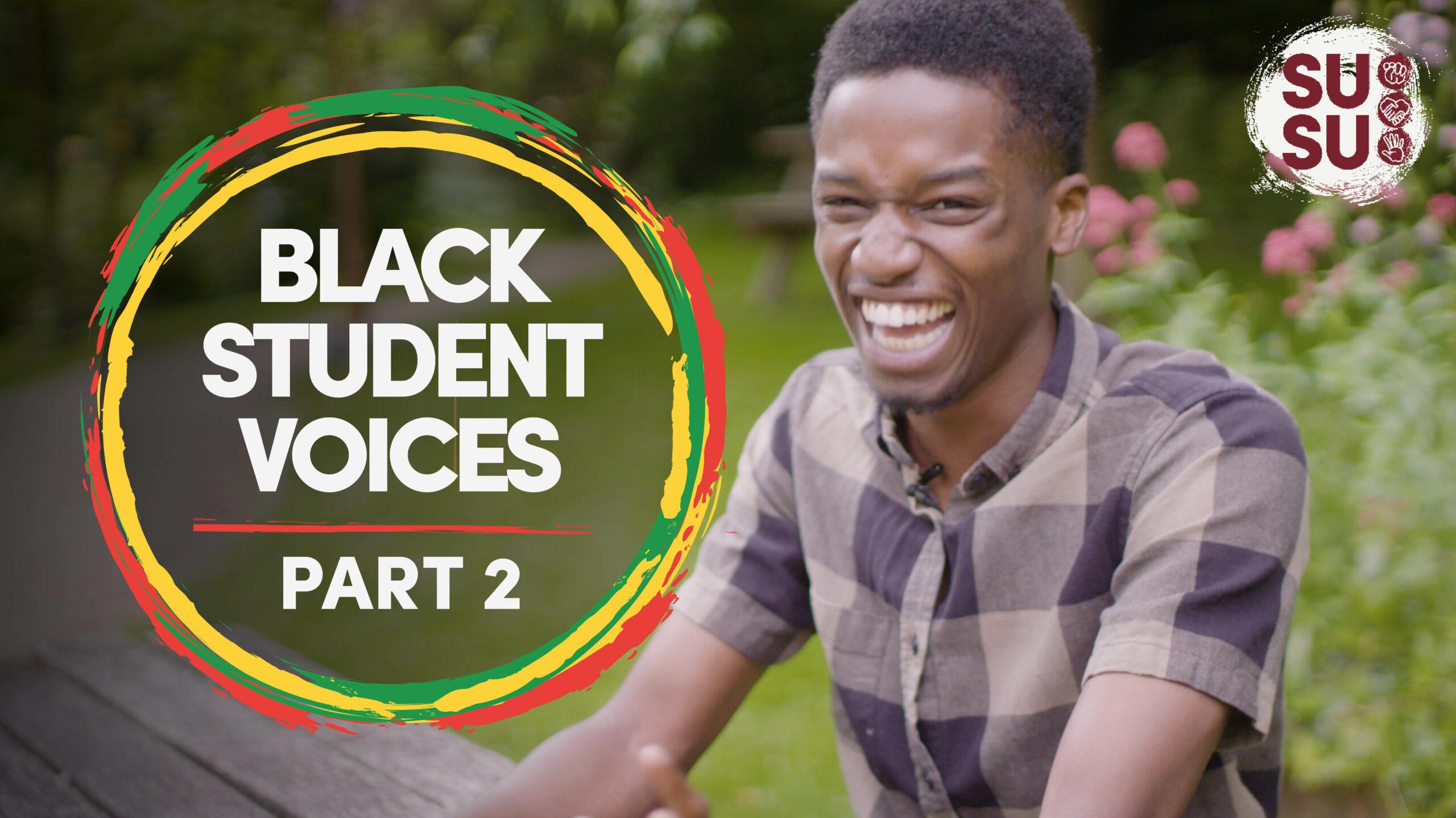Black Student Voices: Part Two